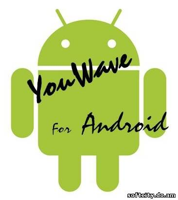 YouWave for Android 2.1.2